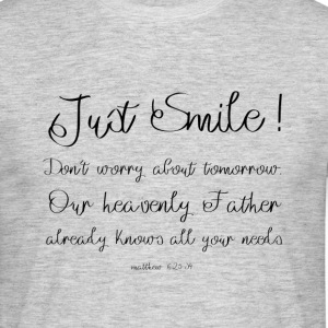 Just Smile! - T-shirt Homme
