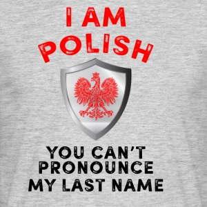 I am Polish - Men's T-Shirt