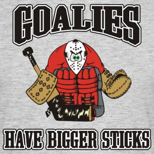 Hockey Goalies har större Sticks - T-shirt herr