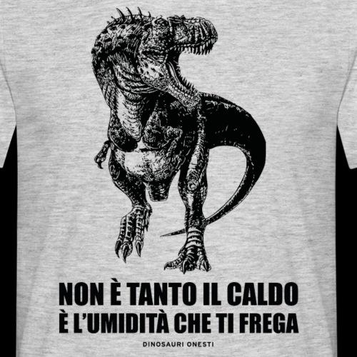 NON E' TANTO IL CALDO - Maglietta da uomo