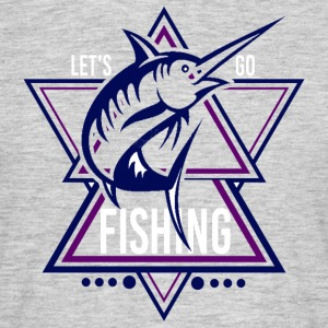 Lets go Fishing - We love Fishing !! - Men's T-Shirt