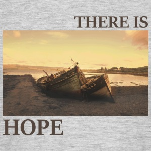 There_is_hope_natural_colour - Mannen T-shirt