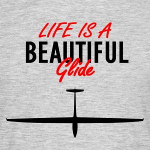 Life is a beautiful glide - Men's T-Shirt