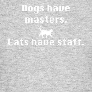 Cats have staff - Mannen T-shirt