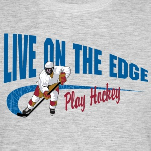 Speel Hockey Live On The Edge - Mannen T-shirt
