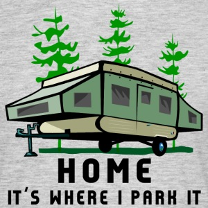 Camping Home Is Where You To Park - Koszulka męska