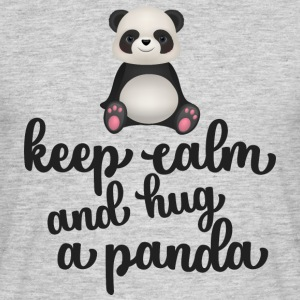 Keep calm and hug a panda - Männer T-Shirt