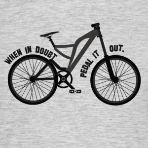 Pedal the Doubt out - Bicycle Passion - Männer T-Shirt