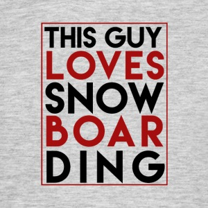 Ce Guy Loves Snowboard - Boarder Puissance - T-shirt Homme
