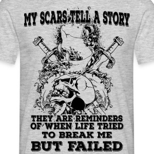 My scars tell a story (dark) - Männer T-Shirt