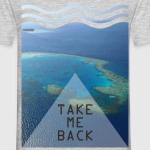 Take me back - Mannen T-shirt