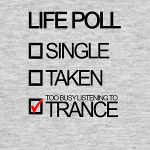 Trance Life Poll - Men's T-Shirt