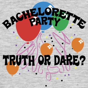 Bachelorette Party Truth or Dare - Mannen T-shirt