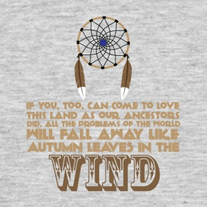 Ancestry - Native American proverb - Men's T-Shirt