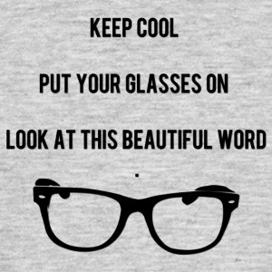 Keep Cool Glasses - Men's T-Shirt