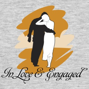 Engaged And In Love - Men's T-Shirt
