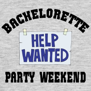 Bachelorette Party Help Wanted - Mannen T-shirt
