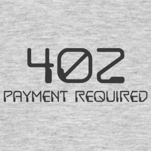 402- payment required dark - Men's T-Shirt
