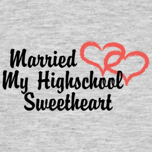 Just Married My High School Sweetheart - T-shirt herr