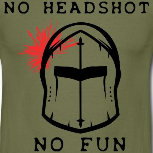 No headshot no fun #W - T-shirt Homme