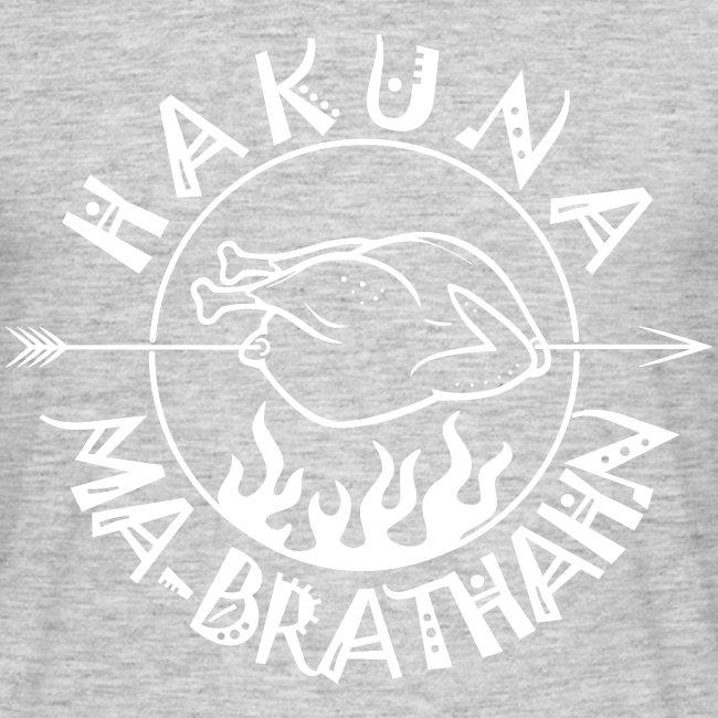 Hakuna Ma Brathahn