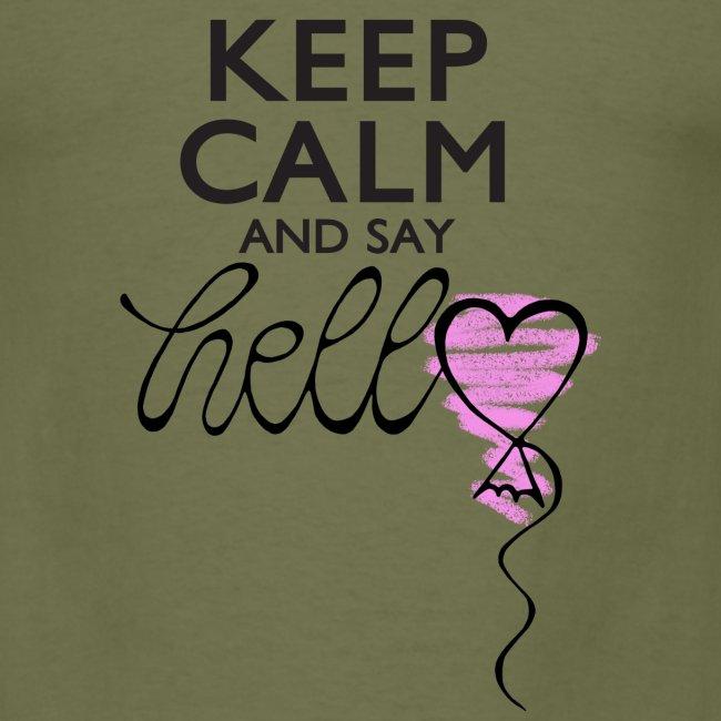 Keep calm and say hello