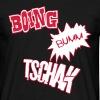 Boing Bum Tschak - Mannen T-shirt