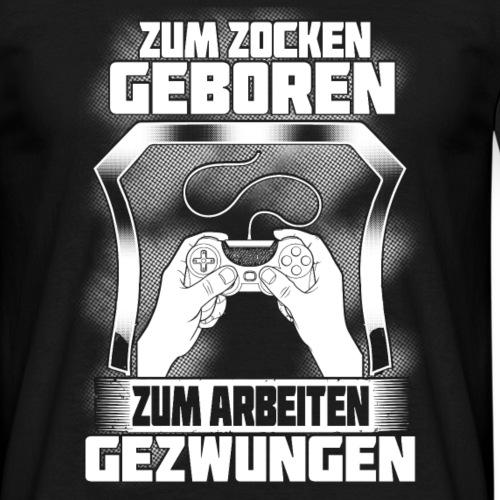 ZUM ZOCKEN GEBOREN - Männer T-Shirt