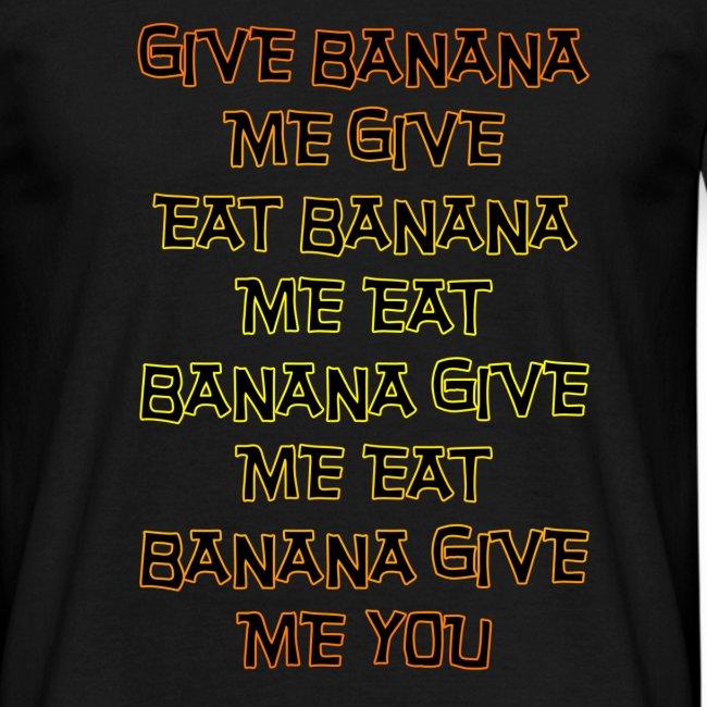 GIVE BANANA SHIRT