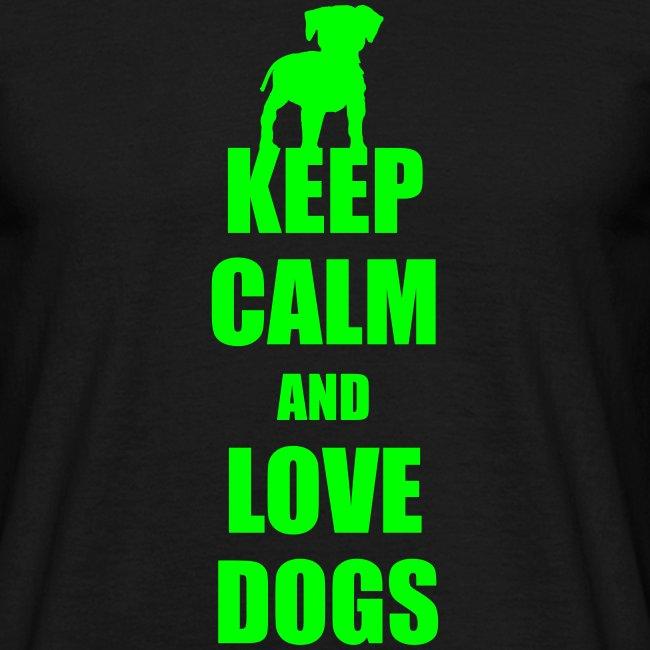 Keep calm love dogs