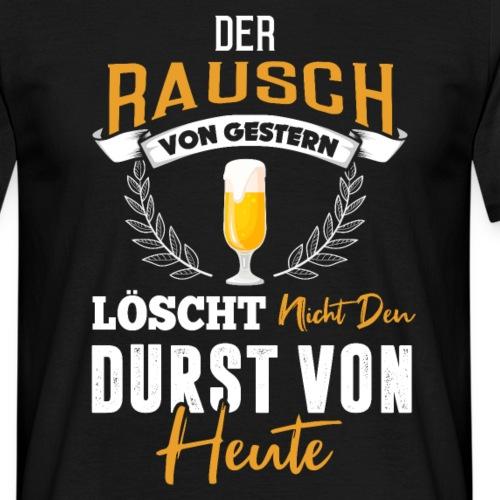 Der Rausch Von Gestern - Männer T-Shirt