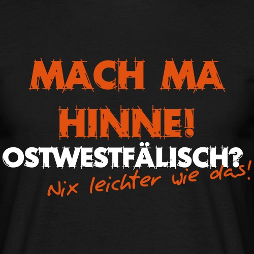 Nix leichter Mach ma hinne svg - Männer T-Shirt