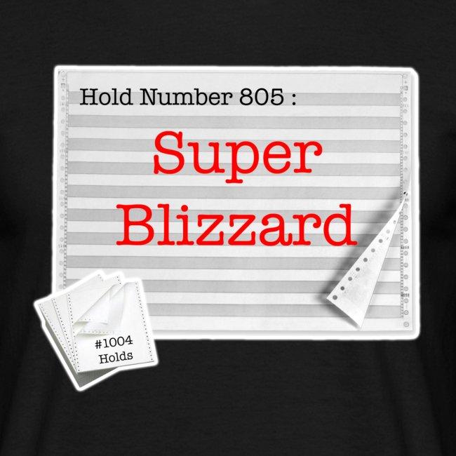 hold805 superblizzard