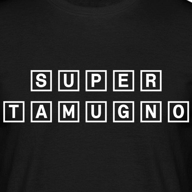 Super Tamugno