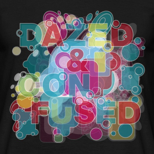Dazed and Confused - Männer T-Shirt