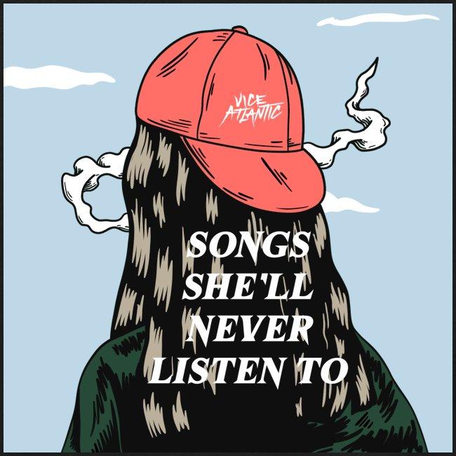 SONGS SHE'LL NEVER LISTEN TO PRINT + LOGO