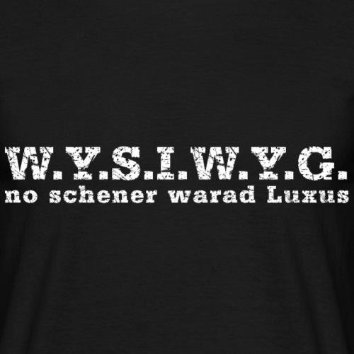 wysiwyg white - Männer T-Shirt