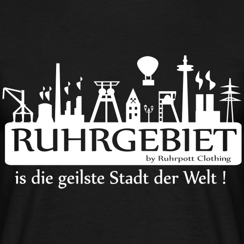 Ruhrgebiet - is die geilste Stadt der Welt! - Frau - Männer T-Shirt