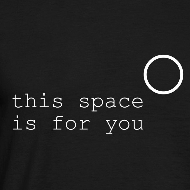 this-space-is-for-you