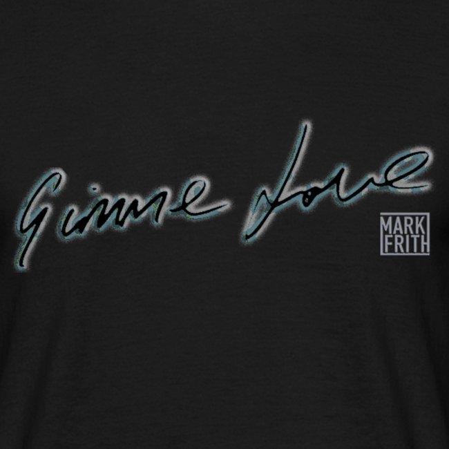 GIMME LOVE range