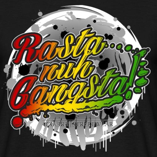 Rasta nuh Gangsta - Männer T-Shirt