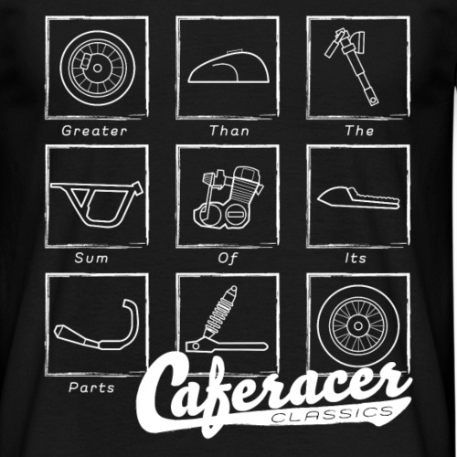 Caferacer - Greater than the sum of its parts! - Men's T-Shirt