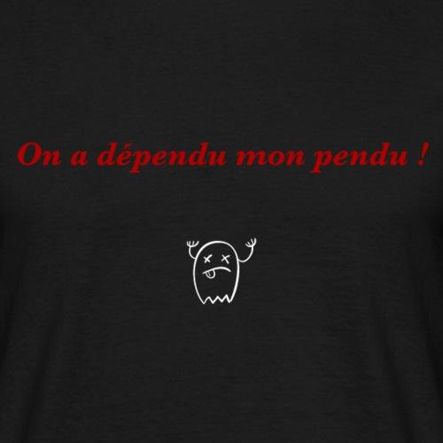 Mon pendu ! - T-shirt Homme