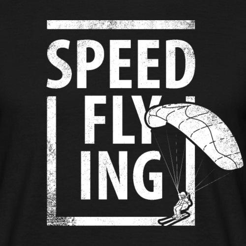 Speedflying Speedriding Speedgliding - Männer T-Shirt