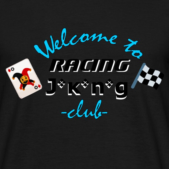 welcome to racing joking club style by D[M]