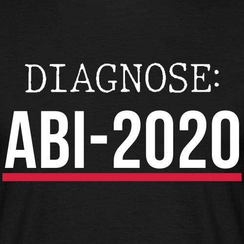 Diagnose: ABI-2020 - Männer T-Shirt