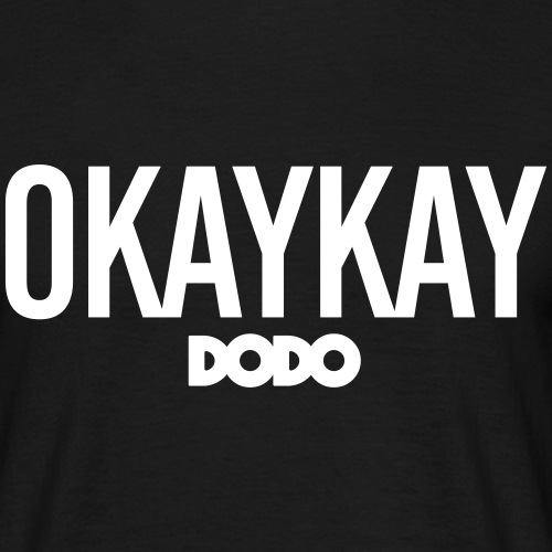 Okaykay Dodo-T-Shirt - Männer T-Shirt