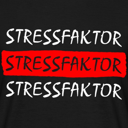 Stressfaktor - Coole Spruch Design Geschenk Ideen