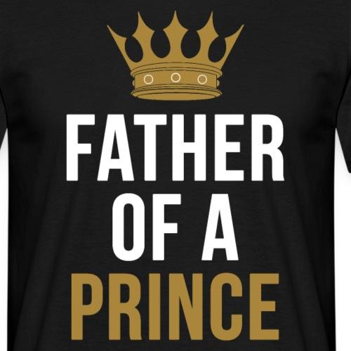 Father of a Prince Vater Sohn Partnerlook - Männer T-Shirt