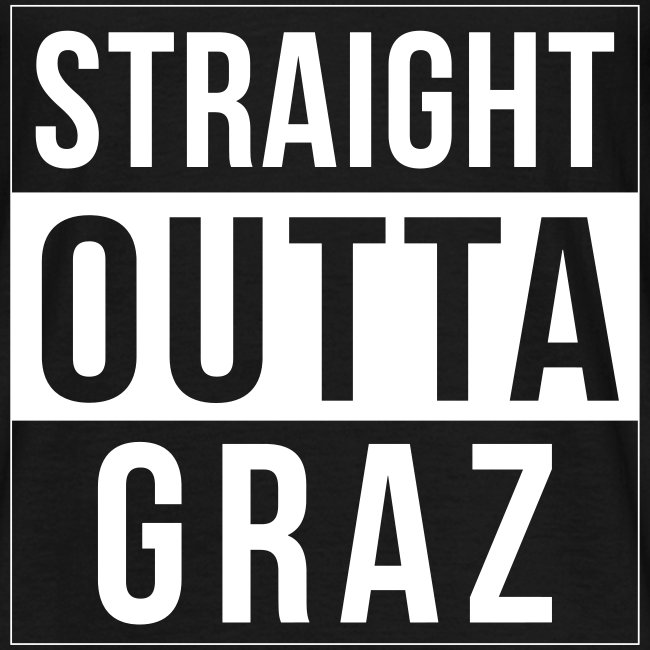 Straight Outta Graz